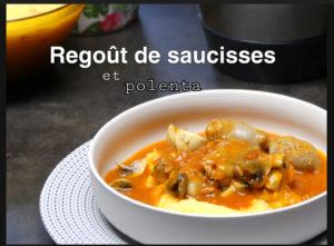 Ragout de saucisses à la polenta thermomix