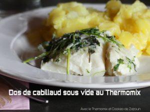 dos de cabillaud cuit sous vide au Thermomix et écrasé de pommes de terre